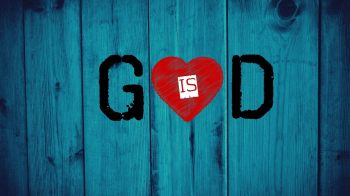 god-is-love-wallpaper